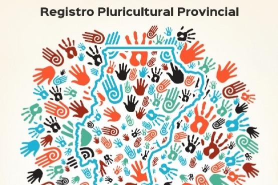 Continúa abierta la convocatoria para integrar el Registro Provincial Pluricultural