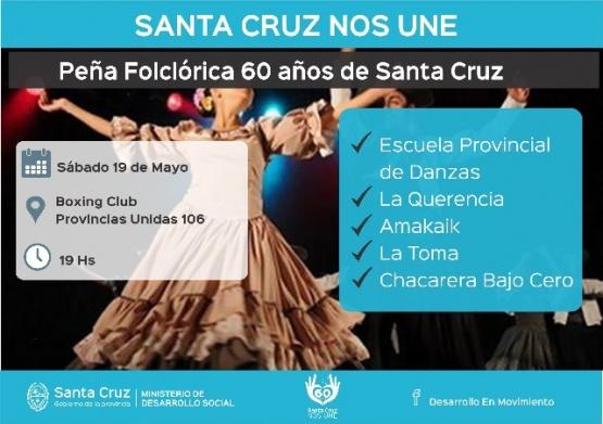 Invitan a la Peña Folklórica por los 60 años de Santa Cruz