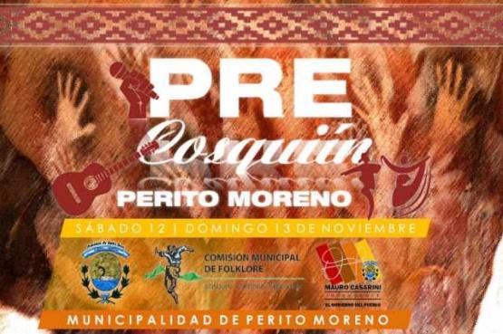 El 13 y 14 de octubre Perito Moreno será subsede del Pre-Cosquín