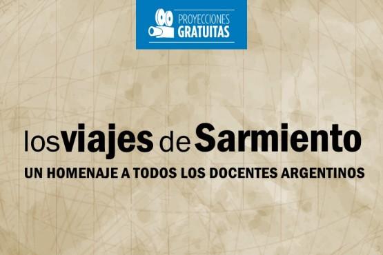 """Proyectarán """"Los viajes de Sarmiento"""" en Secundarios"""