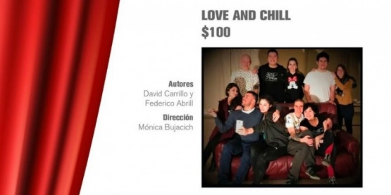 """Love & Chill"" vuelve A Todo Teatro"