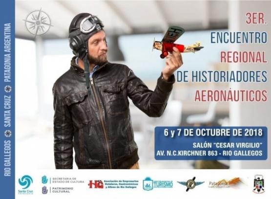 La historia de la aeronáutica tendrá su espacio en encuentro regional