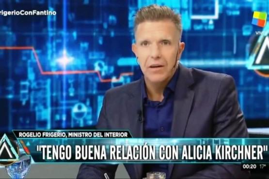 Frigerio indicó que tiene buena relación con Alicia y destacó su gestión en materia fiscal