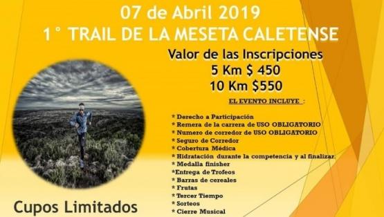 """Se aproxima la fecha para el primer """"Trail de la Meseta Caletense"""""""
