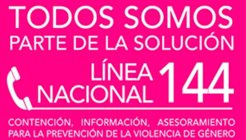 Línea nacional 144 donde se brinda contención, información y asesoramiento para la prevención de Violencia de Género.