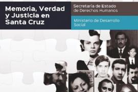 """Derechos humanos: Capacitaciones y presentación de """"Memoria, verdad y justicia en Santa Cruz"""""""