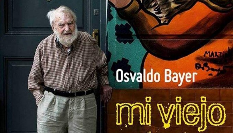 Documental de Osvaldo Bayer.