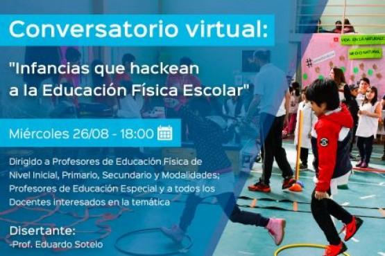 """Nuevo Conversatorio Virtual: """"Infancias que hackean a la Educación Física Escolar"""""""