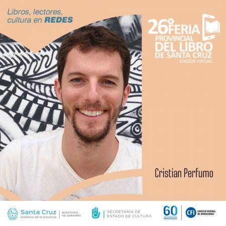 Cristian Perfumo estará presente en la 26° Feria Provincial del Libro de Santa Cruz