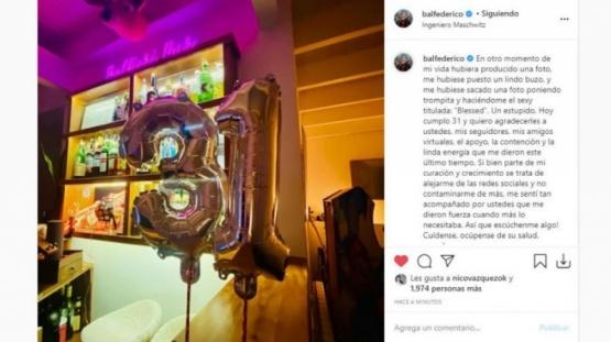 El mensaje de Federico Bal en su cumpleaños