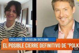Griselda Siciliani habló de la difícil situación de Pol-Ka