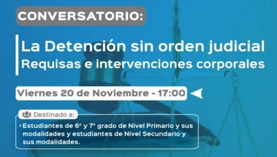 """Conversatorio """"La Detención sin orden judicial"""""""