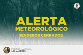 Parque Los Alerces   Senderos cerrados por ráfagas de viento